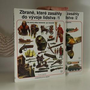 náhled knihy - Zbraně, které zasáhly do vývoje lidstva. 1. a 2. díl. (2 svazky)