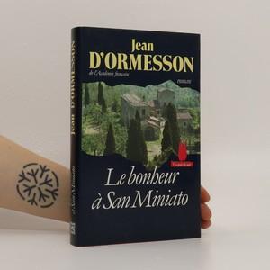náhled knihy - Le bonheur á San Miniato