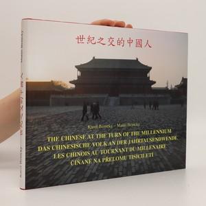 náhled knihy - The Chinese at the turn of the millennium (německy, francouzsky, česky, čínsky)