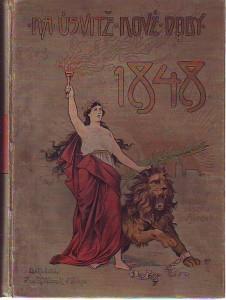 náhled knihy - Na úsvitě nové doby 1848. Dějiny roku 1848 v zemích českých.