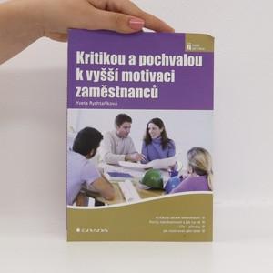 náhled knihy - Kritikou a pochvalou k vyšší motivaci zaměstnanců