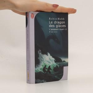 náhled knihy - Le dragon des glaces (L'Assassin royal, 11. díl)