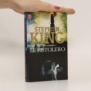 náhled knihy - Le Pistolero (La Tour Sombre 1. díl)