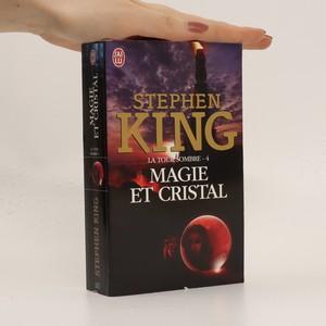 náhled knihy - Magie et Cristal (La Tour Sombre 4. díl)