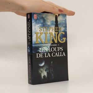 náhled knihy - Les Loups de la Calla (La Tour Sombre 5. díl)