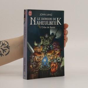 náhled knihy - Le Donjon de Naheulbeuk 2. L'Orbe de Xaraz