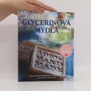 náhled knihy - Glycerinová mýdla : voňavá kniha pro tvořivé duše