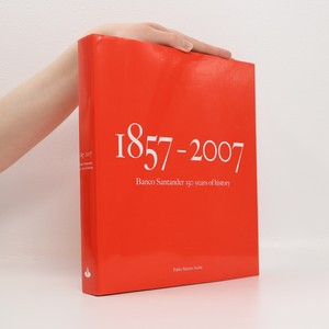 náhled knihy - Banco Santander 150 years of history : 1857-2007