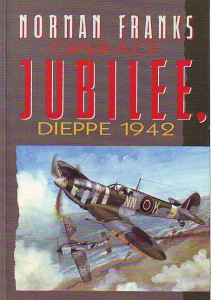 náhled knihy - Operace Jubilee, Dieppe 1942.