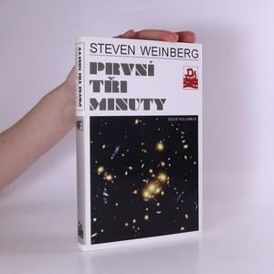 náhled knihy - První tři minuty. Moderní pohled na počátek vesmíru