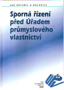 náhled knihy - Sporná řízení před Úřadem průmyslového vlastnictví