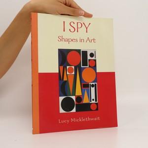 náhled knihy - I Spy Shapes in Art (bez tiráže)