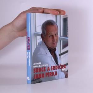 náhled knihy - Srdce a srdíčka Jana Pirka. (podpis autorky)