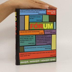 náhled knihy - Fórum slavných, neslavných i oslavných výroků (podpis autora)