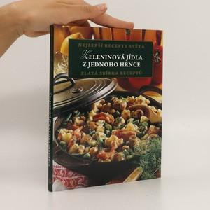 náhled knihy - Zeleninová jídla z jednoho hrnce (bez tiráže)