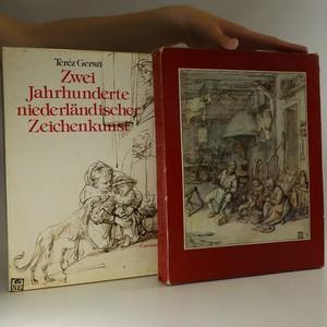 náhled knihy - Zwei Jahrhunderte niederländischer Zeichenkunst