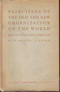náhled knihy - Principles of the old and new Organization of the World. A Study in International Law.