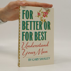 náhled knihy - For Better or for Best. Understand Your Man