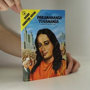 náhled knihy - Paramahansa Yogananda : A Saint for East and West