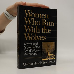 náhled knihy - Women Who Run With the Wolves