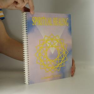 náhled knihy - Spiritual healing (věnování autora)
