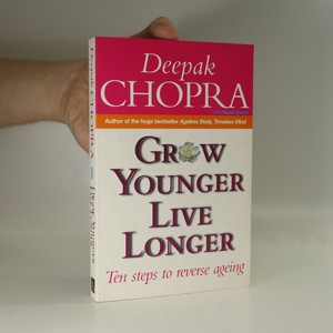 náhled knihy - Grow Younger, Live Longer