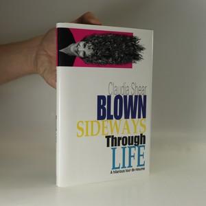 náhled knihy - Blown Sideways Through Life
