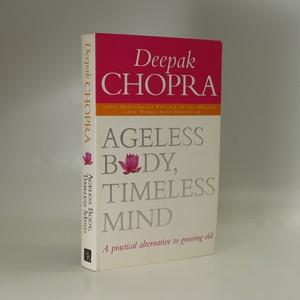 náhled knihy - Ageless Body, Timeless Mind