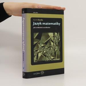 náhled knihy - Jazyk matematiky : jak zviditelnit neviditelné