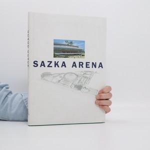 náhled knihy - Sazka Arena : pamětní obrazová publikace