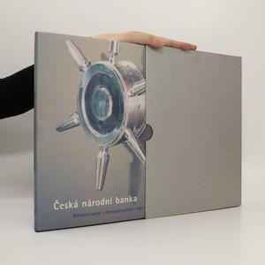 náhled knihy - Česká národní banka : rekonstrukce 1997-2000