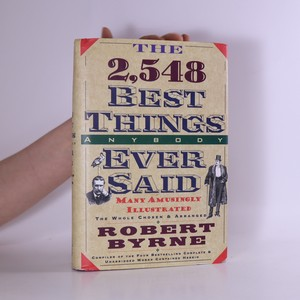 náhled knihy - The 2,548 Best Things Anybody Ever Said