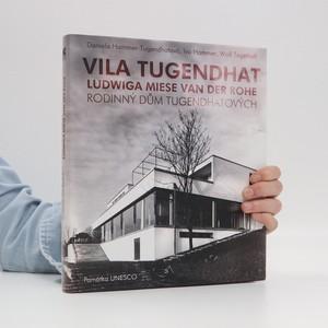 náhled knihy - Vila Tugendhat Ludwiga Miese van der Rohe : rodinný dům Tugendhatových : památka UNESCO (+CD)