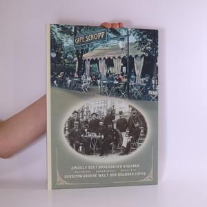 náhled knihy - Zmizelý svět brněnských kaváren