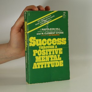 náhled knihy - Success Through a Positive Mental Attitude