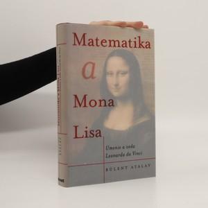 náhled knihy - Matematika a Mona Lisa : umenie a veda Leonarda da Vinci