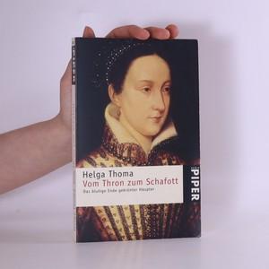 náhled knihy - Vom Thron zum Schafott