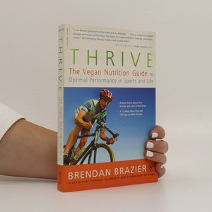 náhled knihy - Thrive. The Vegan Nutrition Guide to Optimal Performance in Sports and Life