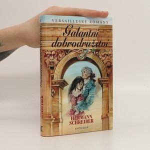 náhled knihy - Versailleské romány. I, Galantní dobrodružství