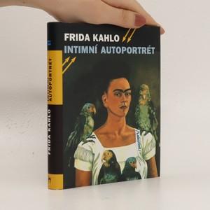 náhled knihy - Frida Kahlo: intimní autoportrét
