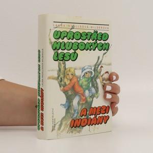 náhled knihy - Uprostřed hlubokých lesů