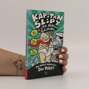 náhled knihy - Kapitán Slipy a útok mluvících záchodů