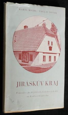 náhled knihy - Jiráskův kraj : průvodce po dějištích Mistrových děl na Královéhradecku