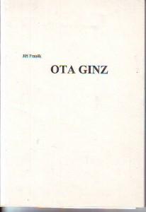 náhled knihy - Ota Ginz. Od Petra Ginze k raketoplánu Colombia až k Šolochovi.