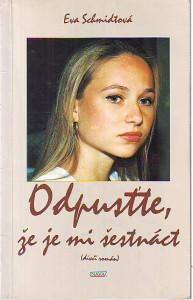náhled knihy - Odpusťte, že je mi šestnáct. Dívčí román.