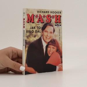 náhled knihy - M*A*S*H, aneb, Jak to bylo dál