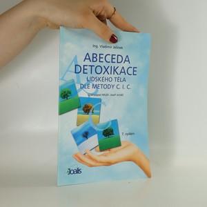 náhled knihy - Abeceda detoxikace lidského těla dle metody C.I.C.