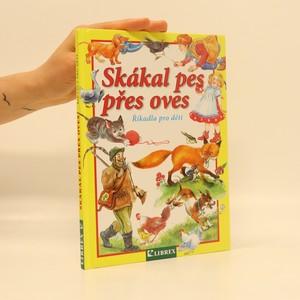 náhled knihy - Skákal pes přes oves. Říkadla pro děti