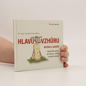 náhled knihy - Hlavu vzhůru : knížka o přežití