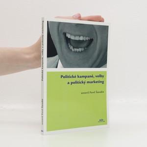 náhled knihy - Politické kampaně, volby a politický marketing